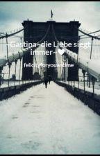 ~Gastina~die Liebe siegt immer~❤️ by felicityforyouandme