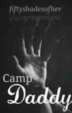 Camp Daddy by fiftyshadesofher