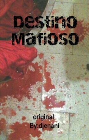 Destino Mafioso by djenani