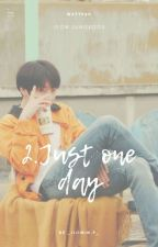 Just One Day. •'°ᴶᴷ'°• by _JijiMin-P_