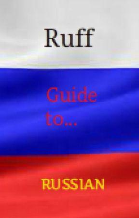 Ruff Guide to Russian Language - Lesson 1: Cyrillic Script