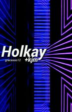 holkay 💸 [kjm] by gracesoo12