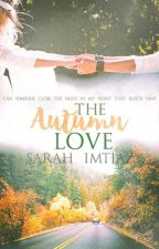 The Autumn Love by imtiazsarah