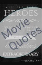 Best Movie Quotes  by Reading4LifeXD