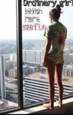 Ordinary girl with rare smile.|Short story| by Simoa-s