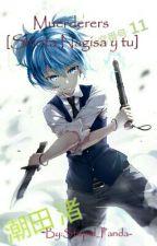 Murderes  [Shiota Nagisa Y Tu] by ShinNoChibi