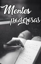 Mentes Poderosas by leer_hasta_tarde