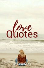 Love Quotes by ShadowXX246
