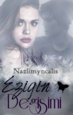 EZIGIN DEGISIMİ by nazlimyncalis