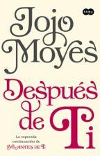 Después De Ti- Jojo Moyes by FerLima83