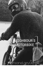 Neighbours' motorbike ✖ l.s ✖OS by InsaneLarryGirl