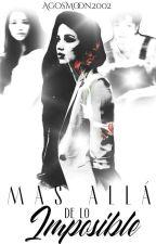 Más Allá De Lo Imposible -Michael Jackson Fanfic- [#1] by Agoss_Jackson