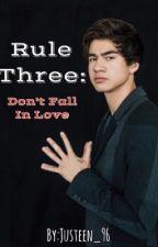 Rule Three// c.h by LuvsBigTimeRush24