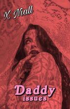 Daddy , Juguemos!  by TheEmoGirl34
