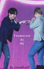 Enamorate De Mi [Jikook] [Terminada] by Jungkook17__