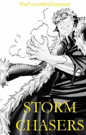 Storm Chasers (Laxus x Reader) by TheFutureMrsDragneel