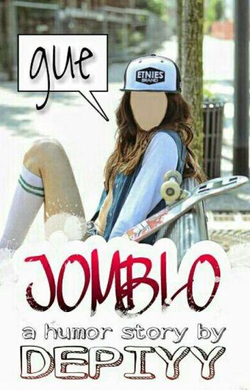 Gue Jomblo (COMPLETED)