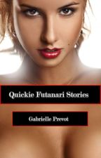 Quickie Futanari Stories (GirlxGirl) by GabriellePrevot