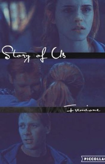 Story of Us - Fremione [COMPLETED]
