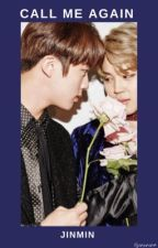Call Me Again | JinMin by jinxnina
