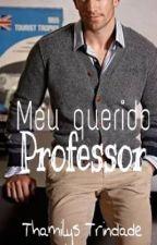 Meu querido Professor by thamilystrindade