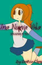Una Nueva Vida |FNAFHS| >Springtrap Y Tu< by Denisse-Cheney