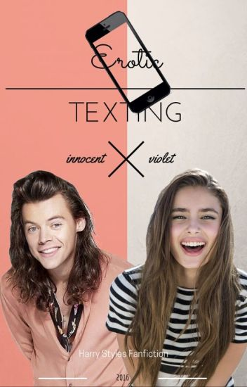 Erotic Texting (BG Fanfic with Harry Styles)