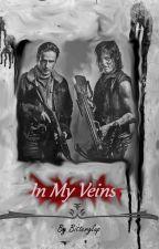 In My Veins  by Bittergulp