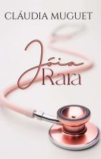 Joia Rara - Completo  by ClaudiaMuguet0