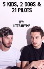 5 Kids, 2 Dogs & 21 Pilots by LiteraryImp