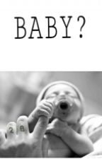 Baby? by div4_l4rry