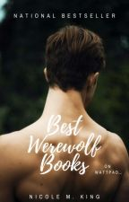 Best Werewolf Books on Wattpad! by Enchantress-