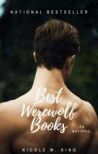 Best Werewolf Books on Wattpad! by Enchantress-