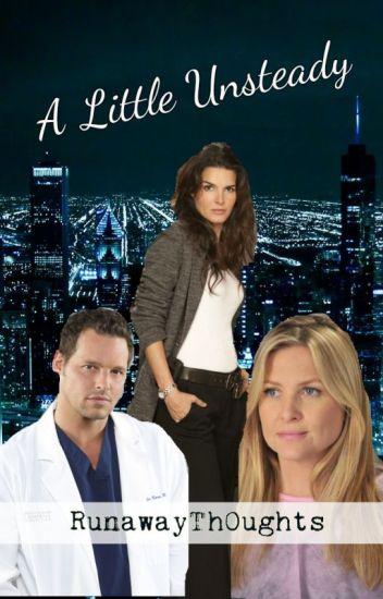 A Little Unsteady (A Grey's Anatomy Story)