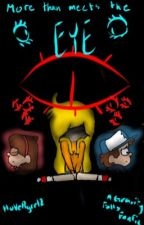 More Than Meets the Eye (a Gravity Falls Fanfiction) by hoVeRgrrl2