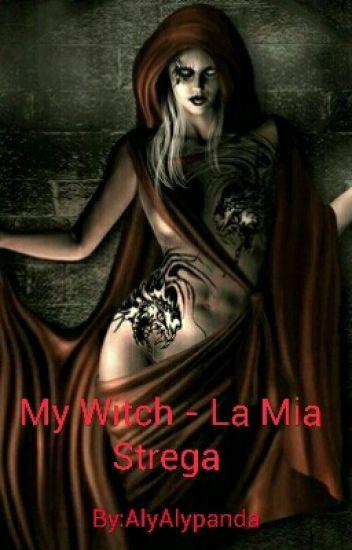 My Witch - La Mia Strega (sospesa)