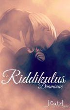 Riddikulus - Dramione >{HIATUS}< by CuteFanfic