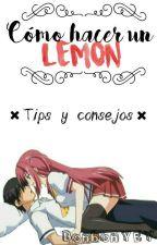 Como escribir un Lemon [PAUSADO] by BonbonYEY