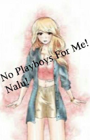 No Playboys For Me! (Nalu)