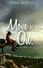 Move on by IndraInsurgent