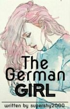 The German Girl  by supershy2000