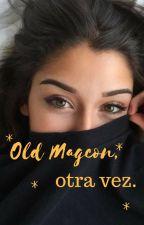 Old Magcon, otra vez. by OldMagcon_Babe