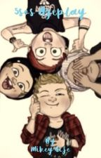 5sos ageplay! by Mikey4life