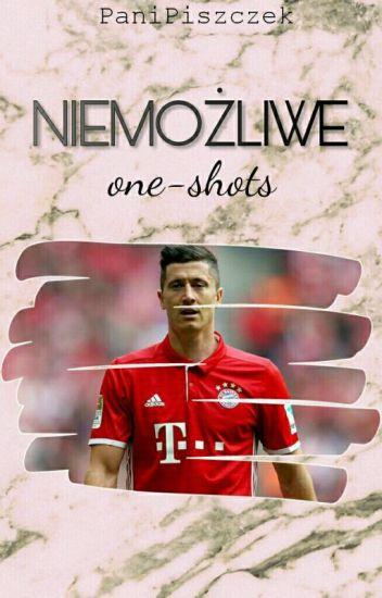 Niemożliwe|One-shots