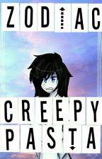 ~•Zodiaco Creepypasta•~ by ReinaPatata
