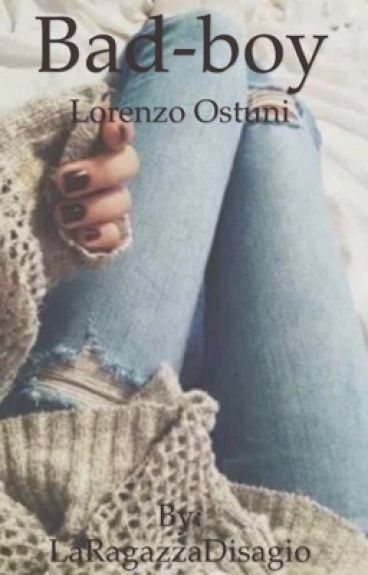 Bad boy-Lorenzo Ostuni