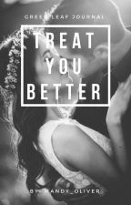 Treat You Better [ Shawn Mendes] by Mingyusoftie