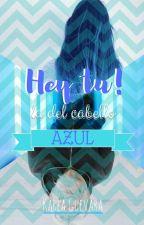 Hey Tu! La Del Cabello Azul #LA2018 by kstargf