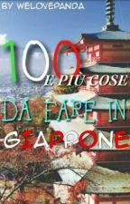 100 e più cose da fare in Giappone  by Welovepanda