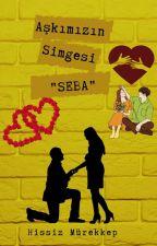 """Aşkımızın Simgesi """"SEBA"""" by hissizmrkkp"""